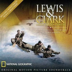 Lewis & Clark: Great Journey West Soundtrack (Sam Cardon) - Carátula