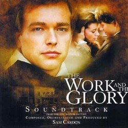 The Work And The Glory Soundtrack (Sam Cardon) - CD cover