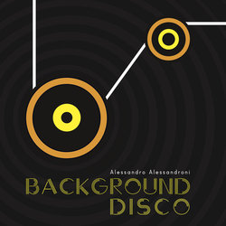 Background Disco Soundtrack (Alessandro Alessandroni) - CD cover