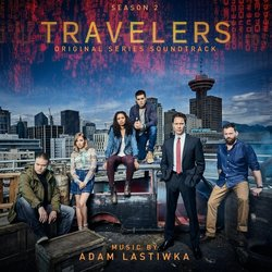 Travelers: Season 2 Soundtrack (Adam Lastiwka) - CD cover