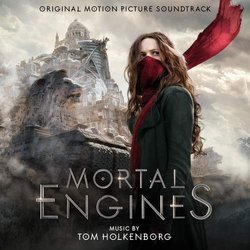 Mortal Engines -  Junkie XL, Tom Holkenborg - 18/01/2019
