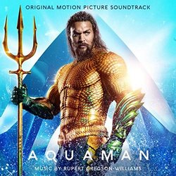 Aquaman Soundtrack (Rupert Gregson-Williams) - CD cover