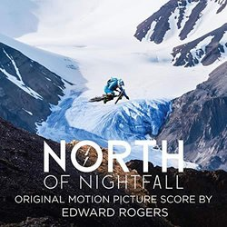 North of Nightfall Soundtrack (Edward Rogers) - CD cover