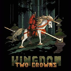 Kingdom: Two Crowns - Amos Roddy & ToyTree - 18/01/2019