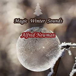 Magic Winter Sounds - Alfred Newman - Alfred Newman - 14/12/2018
