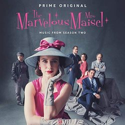 The Marvelous Mrs. Maisel: Season 2 - Various Artists, Various Artists - 18/01/2019