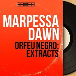 Orfeu Negro: Extracts - Marpessa Dawn, Various Artists - 18/01/2019