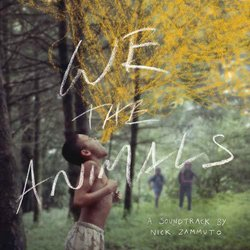 We the Animals Soundtrack (Nick Zammuto) - CD-Cover