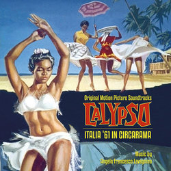 Calypso / Italia '61 in Circarama サウンドトラック (Angelo Francesco Lavagnino) - CDカバー