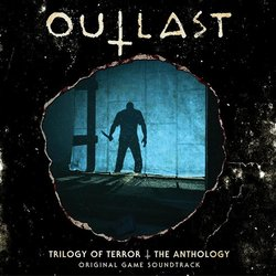 Outlast: Trilogy Of Terror - The Anthology Trilha sonora (Samuel Laflamme) - capa de CD