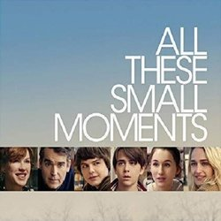 All These Small Moments Soundtrack (Various Artists, Dan Lipton) - CD-Cover