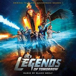 DC's Legends of Tomorrow: Season 1 Soundtrack (Blake Neely) - CD cover