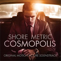Cosmopolis Soundtrack (Howard Shore) - Carátula