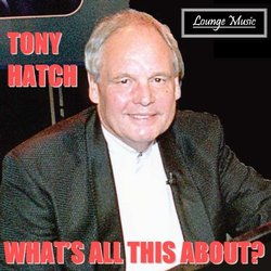 What's All This About? Colonna sonora (Various Artists, Tony Hatch) - Copertina del CD