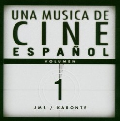 Una Musica de Cine Español - Volumen 1 Bande Originale (Various Artists) - Pochettes de CD