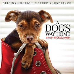 A Dog's Way Home Soundtrack (Mychael Danna) - CD-Cover