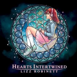 Hearts Intertwined Soundtrack (Lizz Robinett) - CD-Cover
