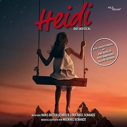 Heidi - Das Musical Colonna sonora (Michael Schanze, Michael Schanze) - Copertina del CD