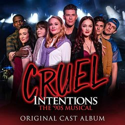 Cruel Intentions: The '90s Musical Trilha sonora (Various Artists) - capa de CD