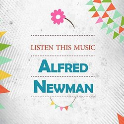 Listen This Music - Alfred Newman サウンドトラック (Alfred Newman) - CDカバー