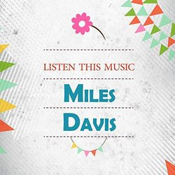 Listen This Music - Miles Davis 声带 (Various Artists, Miles Davis) - CD封面