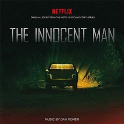 The Innocent Man Bande Originale (Dan Romer) - Pochettes de CD