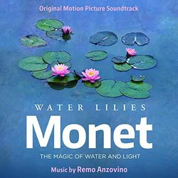 Water Lilies of Monet - Remo Anzovino - 01/03/2019