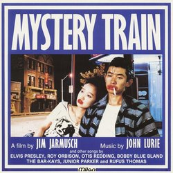Mystery Train - John Lurie, Various Artists - 15/02/2019