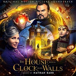 The House with a clock in its walls - Nathan Barr - 25/01/2019