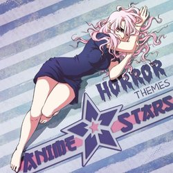 Anime Stars: The Horror Themes Collection - Various Artists - 01/02/2019