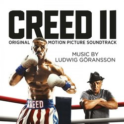 Creed II Soundtrack (Ludwig Göransson) - CD cover