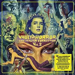 Vault Of Horror: The Italian Connection, Volume 2 VINYL Bande Originale (Various Artists) - Pochettes de CD