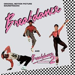 Breakdance / Breakdance 2 Soundtrack (Various Artists) - CD cover