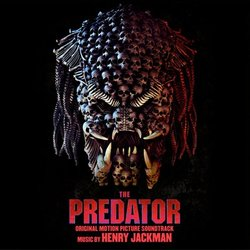 The Predator Soundtrack (Henry Jackman) - CD-Cover