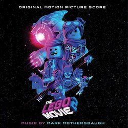 The Lego Movie 2: The Second Part Soundtrack (Mark Mothersbaugh) - CD-Cover