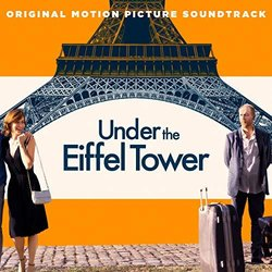 Under the Eiffel Tower Soundtrack (Various Artists) - Carátula