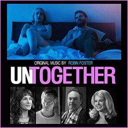 Untogether Soundtrack (Robin Foster) - CD cover