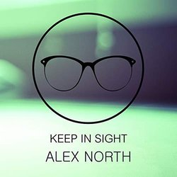 Keep In Sight - Alex North 声带 (Alex North) - CD封面