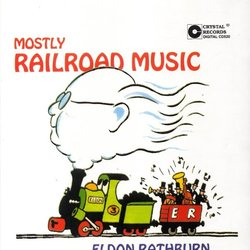 Mostly Railroad Music - Eldon Rathburn 聲帶 (Eldon Rathburn) - CD封面