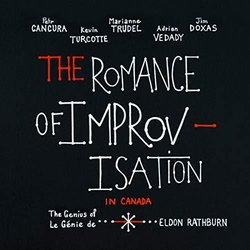 The Romance of Improvisation in Canada Ścieżka dźwiękowa (The Romance of Improvisation) - Okładka CD