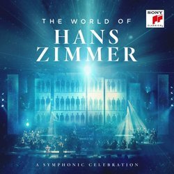 The World of Hans Zimmer – A Symphonic Celebration Soundtrack (Hans Zimmer) - CD cover