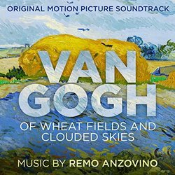 Van Gogh - Of Wheat Fields and Clouded Skies - Remo Anzovino - 28/02/2019
