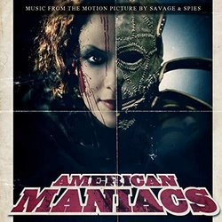 American Maniacs Soundtrack (Patrick Savage	, Holeg Spies) - CD cover