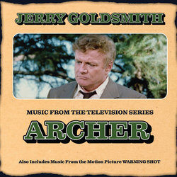 Archer / Warning Shot: Limited Edition - Jerry Goldsmith - 22/02/2019