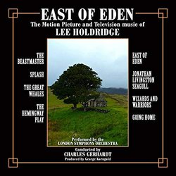 East Of Eden: The Motion Picture And Television Music Of Lee Holdridge - Lee Holdridge - 29/03/2019
