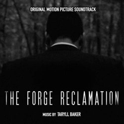 The Forge Reclamation 声带 (Taryll Baker) - CD封面