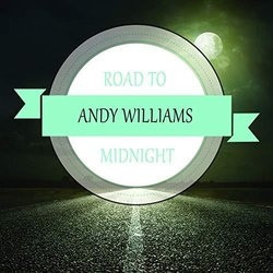 Road To Midnight - Alan Williams Soundtrack (Various Artists, Andy Williams) - CD cover