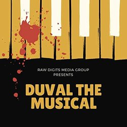 "Duval the Musical - Christavia ""Tay"" Dickinson - 24/02/2019"