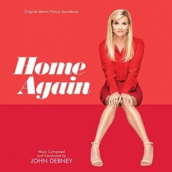 Home Again Soundtrack (John Debney) - Carátula