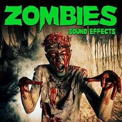 Zombies Sound Effects - Sound Ideas - 28/02/2019